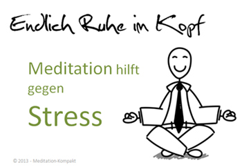Meditation hilft gegen Stress