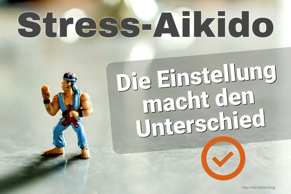 Stress Aikido - Der Stress Blog